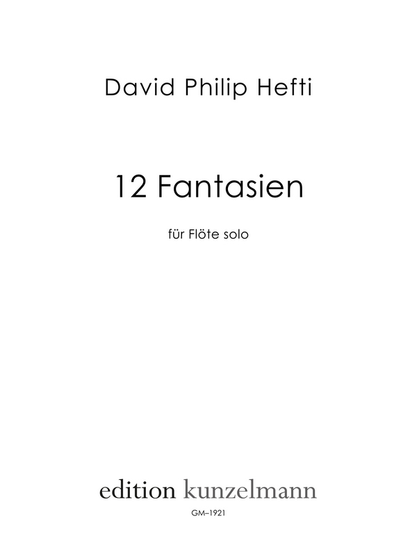12 Fantasien: für Flöte solo