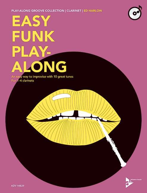 Easy Funk Playalong (+CD): für 1-4 Klarinetten