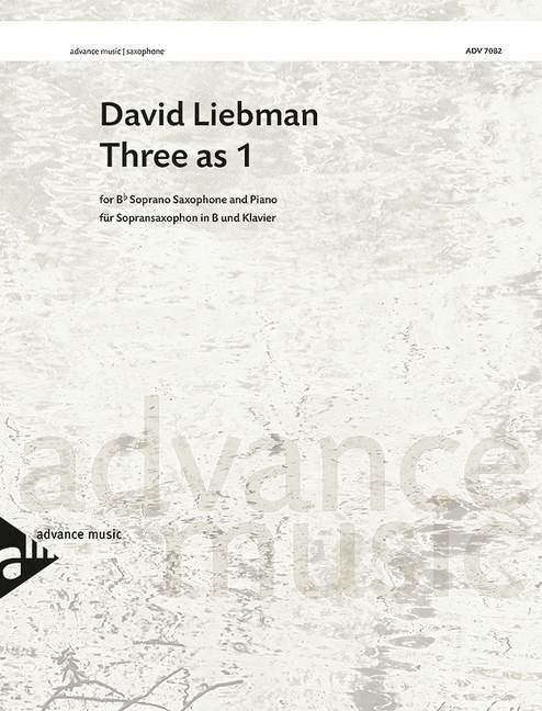 ADV7082 Three as 1: für Sopransaxophon und Klavier