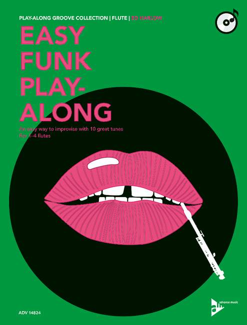 Easy Funk Playalong (+CD): für 1-4 Flöten