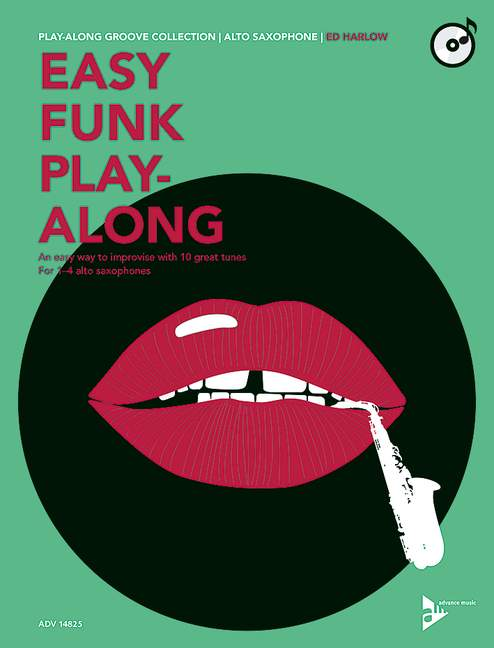 Easy Funk Playalong (+CD): für 1-4 Altsaxophone