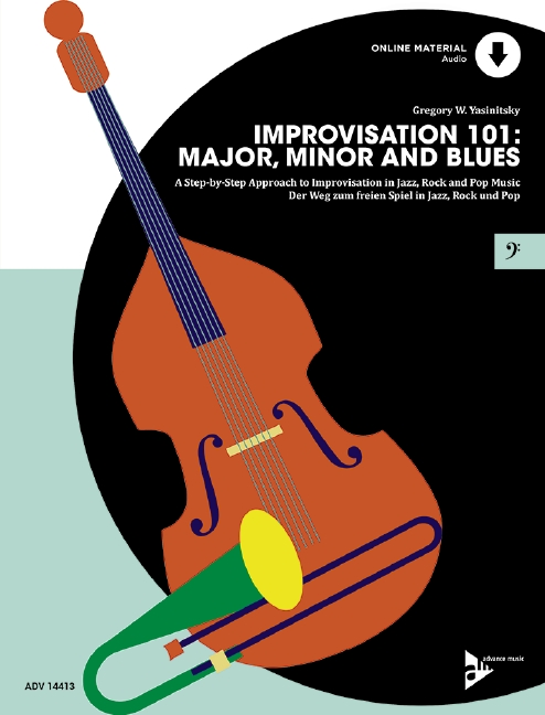 Improvisation vol.101 - Major, Minor and Blues (+CD): für Kontrabass (E-Bass) (dt/en)