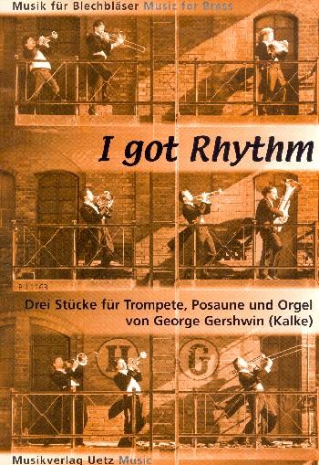I got Rhythm: für Trompete, Posaune und Orgel (Klavier)