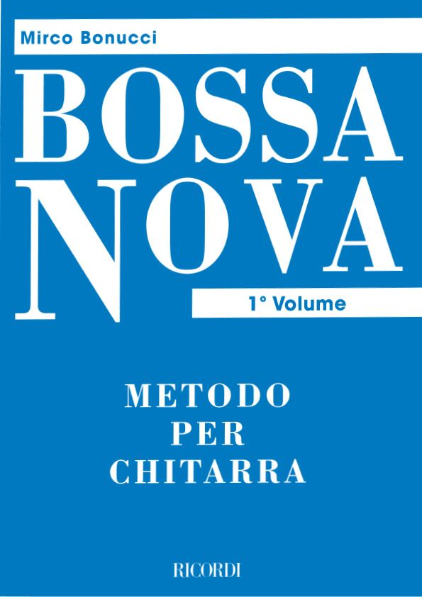 Bossa Nova vol.1 Metodo per chitarra