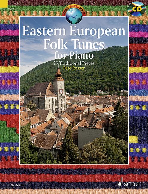 Eastern European Folk Tunes (+CD): for piano