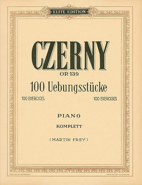 100 Übungsstücke opus.139: für Klavier