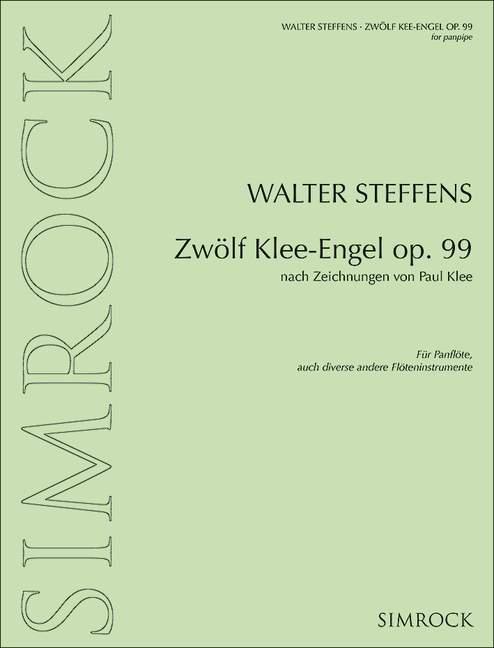 12 Klee-Engel opus.99: für Panflöte (oder andere Flöteninstrumente)