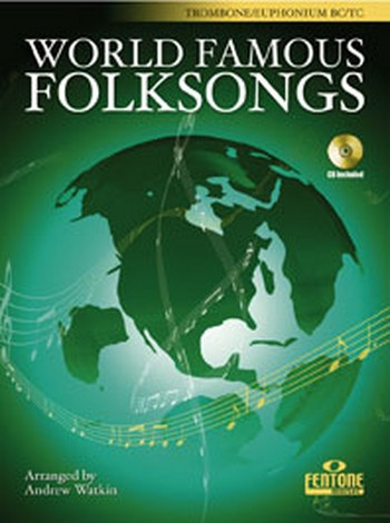 World famous Folksongs (+CD): for trombone or euphonium