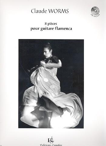 8 Pièces (+CD): pour guitare flamenca/ tabulature