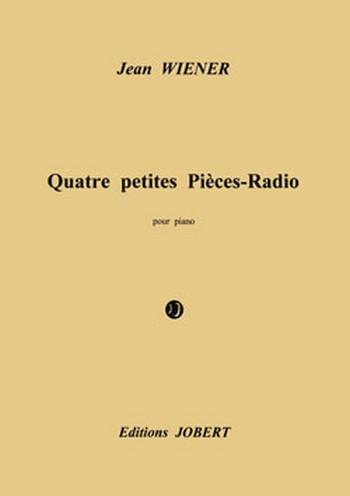 4 petites pièces-Radio: pour piano