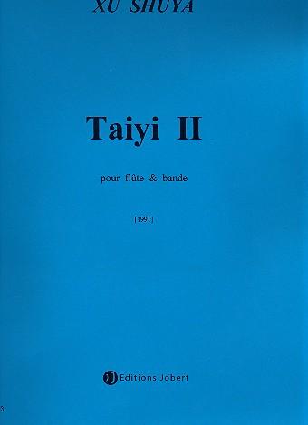 Taiyi 2 (+CD): pour flûte et bande