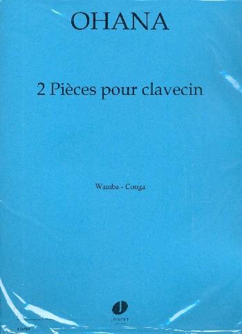 2 pièces: pour clavecin