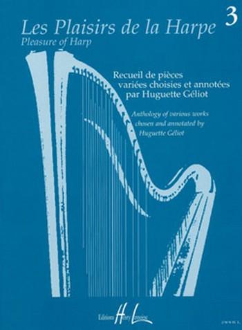 Les Plaisirs de la harpe vol.3: pour 1-2 harpes et d\