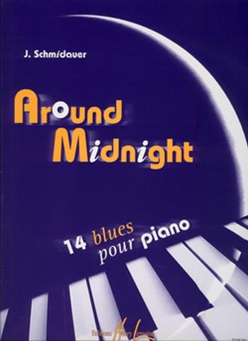 Around Midnight: pour piano