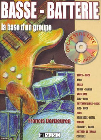 Basse - Battérie (+CD) la base d\