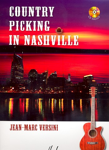 Country Picking in Nashville (+CD): pour guitare/tabulature (frz)