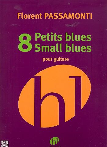 8 petits Blues: pour guitare
