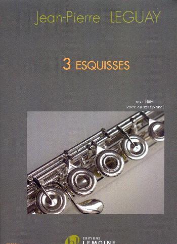 3 Esquisses: pour flûte (piano d lib)