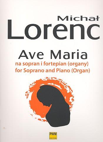 Ave Maria: for soprano and piano (organ)