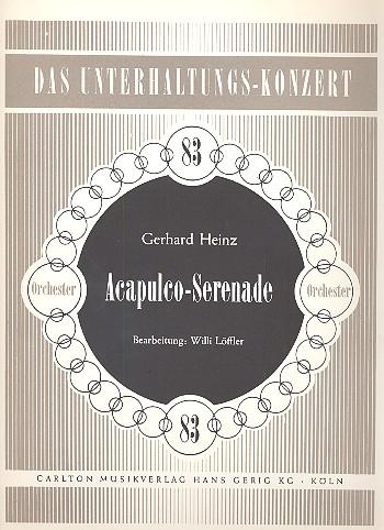 Acapulco-Serenade: für Salonorchester