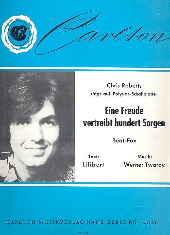 Eine Freude vertreibt hundert Sorgen: Einzelausgabe Gesang und Klavier