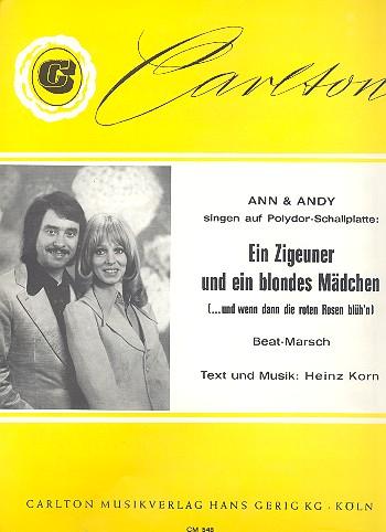 Ein Zigeuner und ein blondes Mädchen: Einzelausgabe Gesang und Klavier