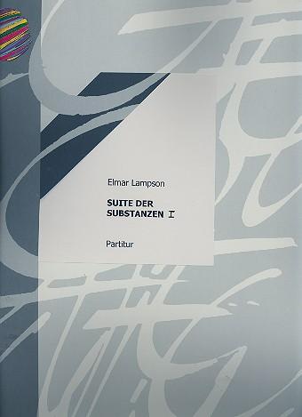 Suite der Substanzen 1: für 2 Klaviere und Schlagzeug