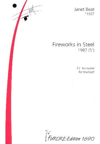 Fireworks in Steel: für Trompete
