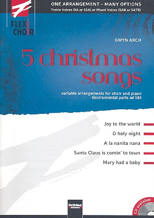 5 Christmas Songs: Variable arrangements for mixed chorus