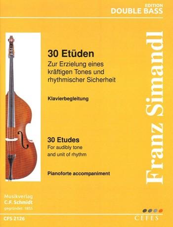 30 Etüden: für Kontrabaß und Klavier Klaviergebleitung