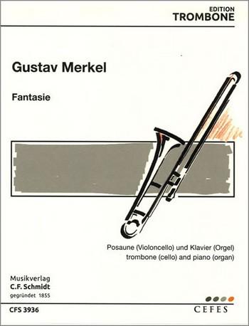 Fantasie: für Posaune (Violoncello) und Klavier (Orgel)