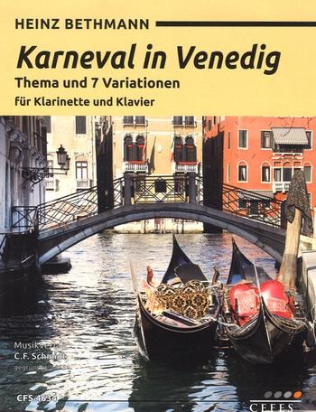 Karneval in Venedig - Thema und 7 Variationen: für Klarinette und Klavier