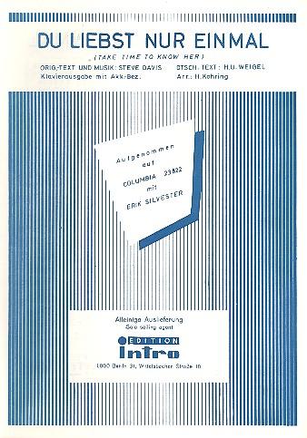 Du liebst nur einmal: Einzelausgabe Gesang und Klavier (en/dt)