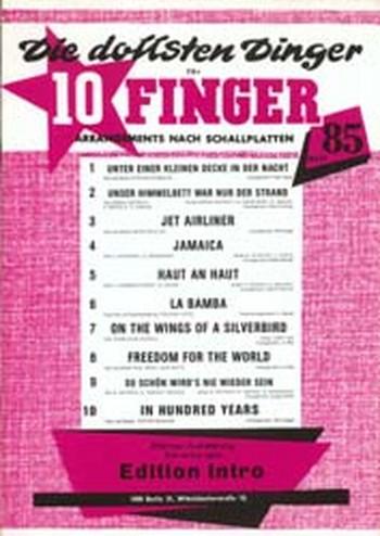 Die dollsten Dinger für 10 Finger Band 85: für Klavier/Gesang/Gitarre