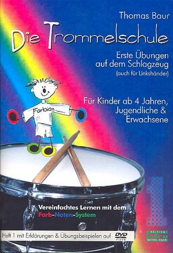 Baur, Thomas - Die Trommelschule Band 1 (+DVD) :