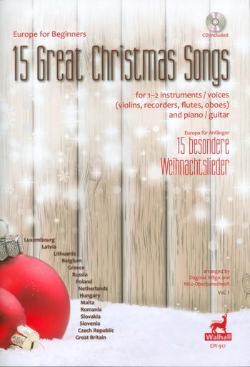 15 besondere Weihnachtslieder (+CD): für 1-2 Instrumente (Stimmen) und Klavier (Gitarre)