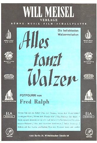 Alles tanzt Walzer: für Klavier