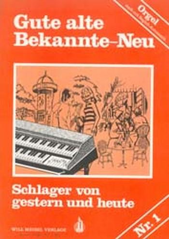 Gute alte Bekannte-Neu Band 1: für E-Orgel