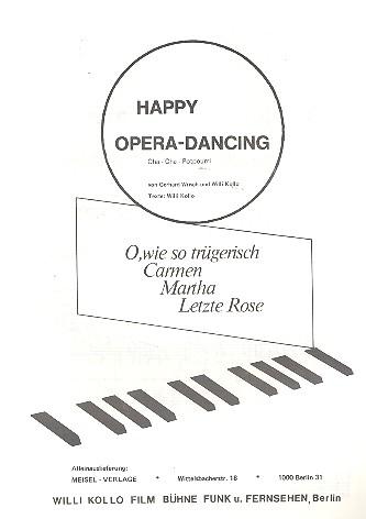 Happy Opera-Dancing: Potpourri für Klavier