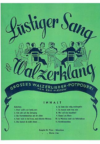 Lustiger Sang beim Walzerklang: Walzer-Potpourri für Gesang und Klavier
