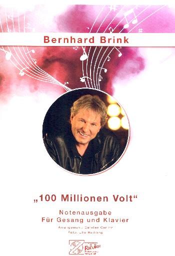 100 Millionen Volt: für Klavier/Gesang/Gitarre