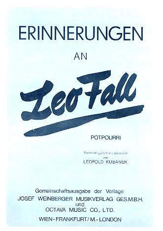 Erinnerungen an Leo Fall: für Klavier (Akkordeon mit Text)