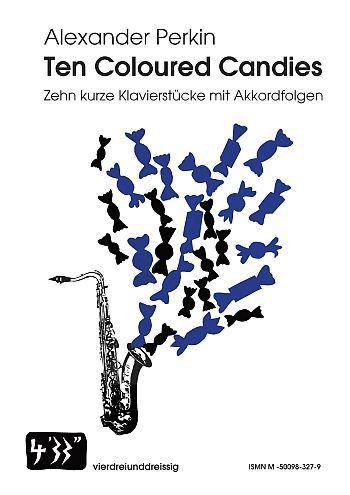 10 coloured Candies: für Klavier und B-Instrument (Instrumente/Gesang ad lib)