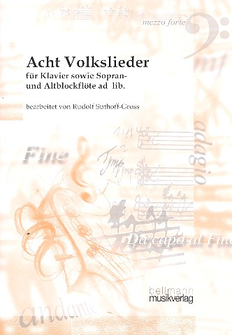 8 Volkslieder: für Klavier ( Blockflöten (SA) ad lib)