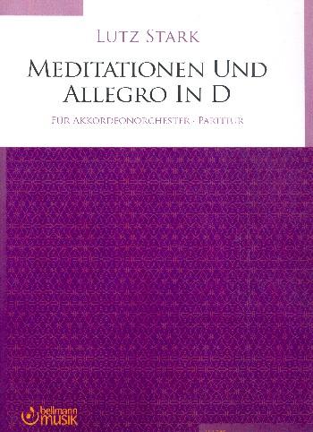 Meditationen und Allegro in D : - Vollanzeige.