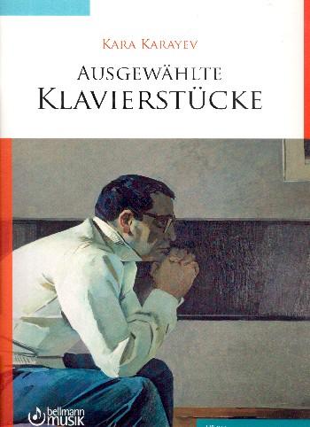 Karayev, Kara - Ausgewählte Klavierstücke (+CD) :