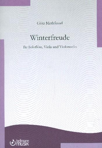 Winterfreude: fürt Flöte, Viola und Violoncello