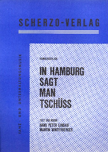 Lindau, Hans Peter - In Hamburg sagt man Tschüss :