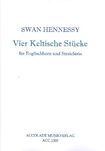 4 keltische Stücke opus.59: für Englischhorn, Violine, Viola und Violoncello