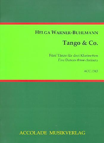 Tango und Co: für 3 Klarinetten Partitur und Stimmen
